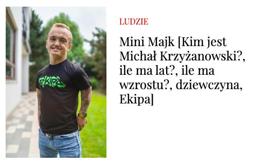 Czy wiesz wszystko o Mini Majku?